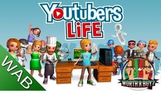 Youtubers Life - Worthabuy?