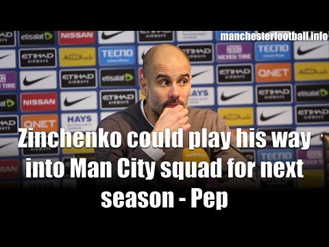 Pep Guardiola says Oleksandr Zinchenko could play his way into Man City squad for next season