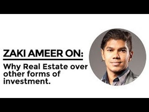 Zaki Ameer On Why Real Estate Over Other Forms Of Investments