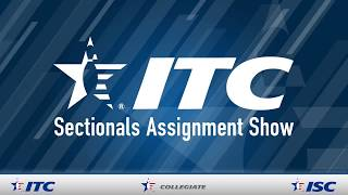2018 ITC Sectionals Assignment Show
