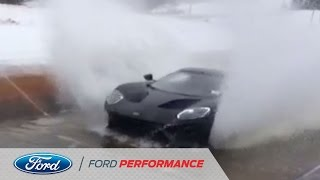 Ford GT Excels in Water and Splash Test   Ford GT   Ford Performance