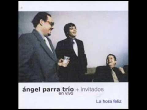 Angel Parra Trio-La hora feliz