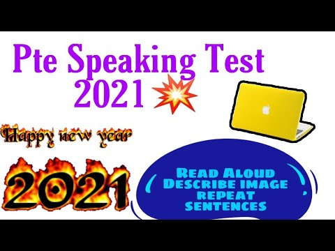 Pte speaking Mock test January 2021   speaking read aloud, repeat sentence, describe image 2021