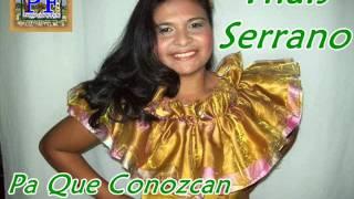 Thais Serrano - Pa Que Conozcan A La Polla