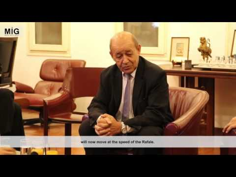 Interview with French Defense Minister, Jean-Yves Le Drian about Rafale Deal