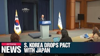S. Korea to quit military intel-sharing pact with Japan