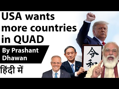 USA wants more countries in QUAD - Current Affairs 2020 #UPSC #IAS