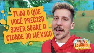 CIDADE DO MÉXICO CDMX | CAIO NA ESTRADA