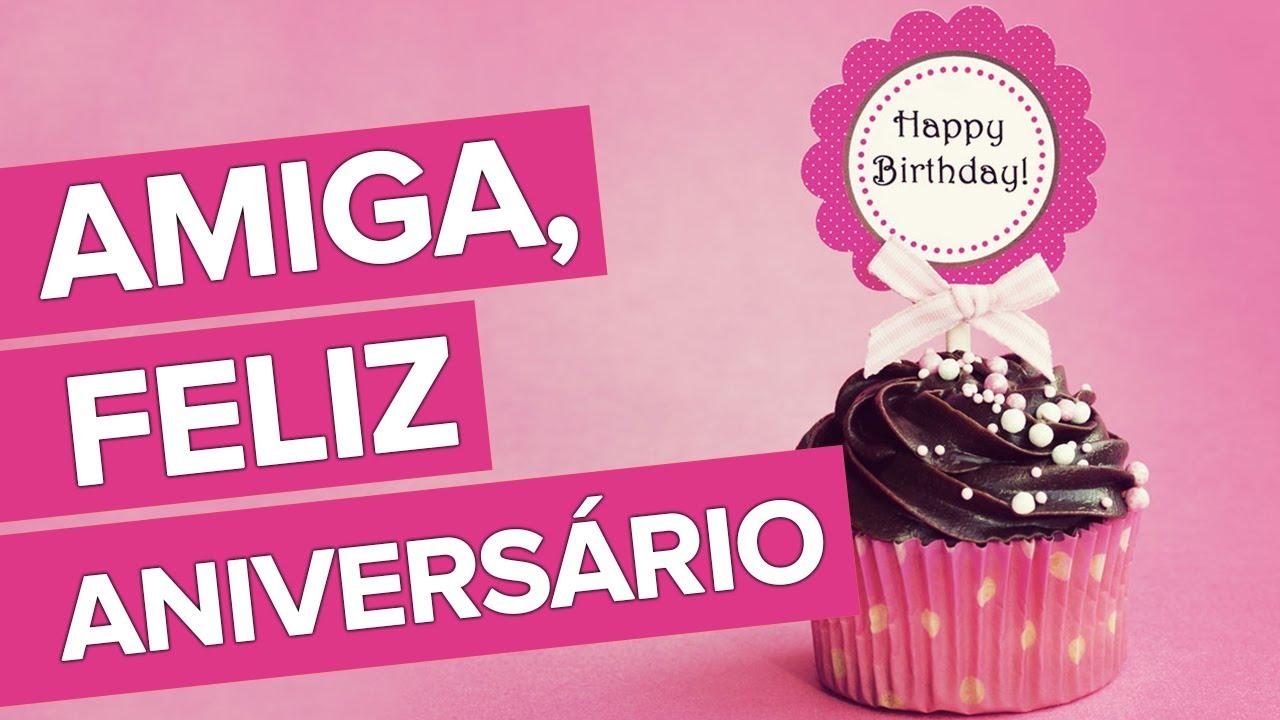 Mensagens Para Aniversario: Amiga, Feliz Aniversário!
