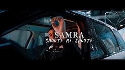 SAMRA - SHOOTE MA SHOOTE (PROD. BY LUKAS PIANO)