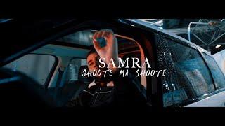 Смотреть клип Samra - Shoote Ma Shoote
