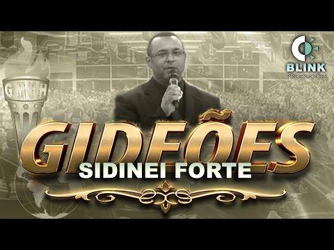 """Pr. Sidinei Forte I Gideões 2017 Tema: """"Rompendo Fronteiras""""."""
