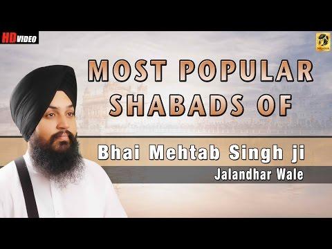 Most Popular Shabads By Bhai Mehtab Singh | Jalandar Wale | Shabad | Gurbani | Kirtan | Non stop