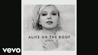 Alice on the roof - On the Roof (Audio)