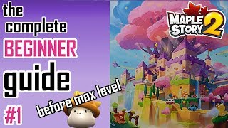 Maplestory 2: Beginner's Guide #1- Tips & Tricks