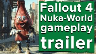 Fallout 4 Nuka-World gameplay trailer