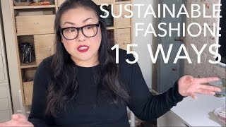 15 Ways to Be a Sustainable Fashion Brand (Without Stifling Creativity)
