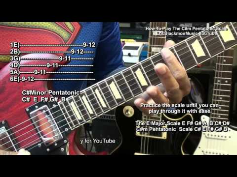 How To Play C#Minor Pentatonic Guitar Lesson EricBlackmonMusicHD