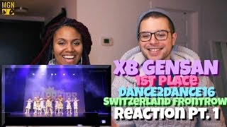 XB GENSAN 1ST PLACE DANCE2DANCE 2016 SWITZERLAND FRONT ROW Reaction Pt.1
