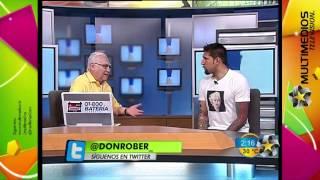 Jonathan Orozco con Don Rober (Parte 1)