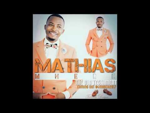 Mathias Mhere - Nyasha Ndini (Old Testament) 2017