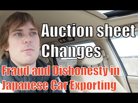 Episode #6 - Fraud and Dishonesty in Japan Car Buying (Auction Updates)