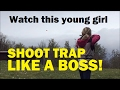 Young girl SHOOTS TRAP LIKE A BOSS! - Christina shoots sporting clays!