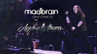 Madbrain - Aquí y Ahora Sinfónico