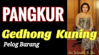 Mocopat Pangkur Gedhong Kuning Laras Pelog Barang