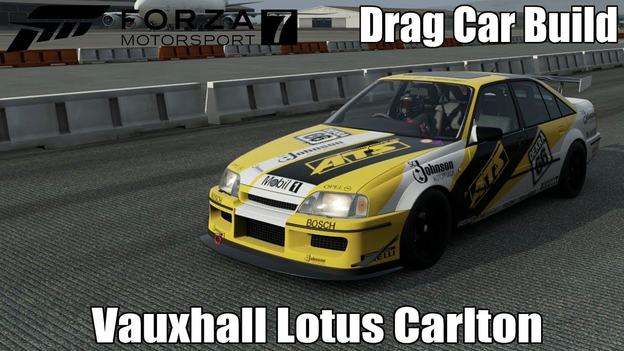 Forza Motorsport 7   Vauxhall Lotus Carlton | Drag Car Build
