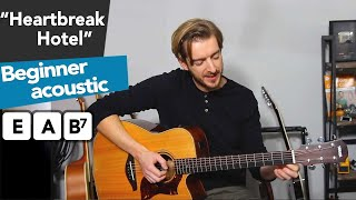 Heartbreak Hotel | Elvis Presley EASY Beginners Guitar Lesson - how to play