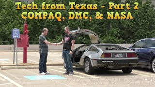 Tech from Texas Part 2: Midway, DeLorean, Compaq, NASA
