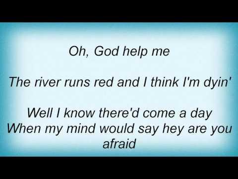 Life Of Agony - River Runs Red Lyrics