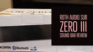 Roth Audio Sub Zero III Soundbar Review
