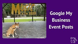 Tutorial: Google My Business Event Posts