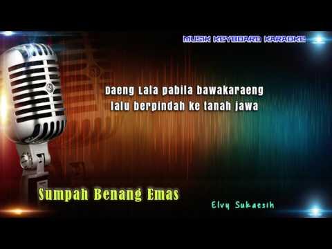 Elvy Sukaesih - Sumpah Benang Emas Karaoke Tanpa Vokal