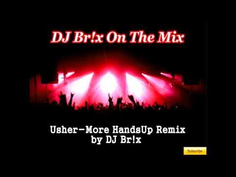 Usher - More HandsUp Remix
