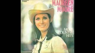 Maureen Moore - Be honest with me dear