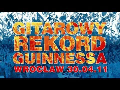 Relacja Gitarowy Rekord Guinnessa 30.04.2011 Wrocław