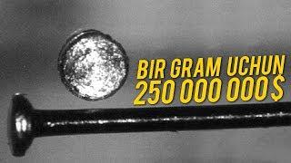 USHBU METALNING BIR GRAMI 250 MILLION DOLLAR / DUNYODAGI ENG QIMMAT METALLAR