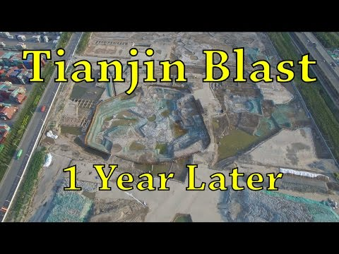 Drone Footage of Tianjin Blast Site - 1 Year Later
