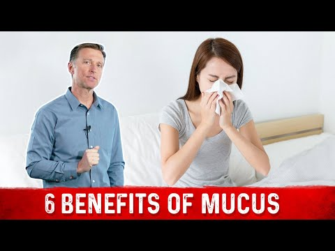 The Benefits of Mucus
