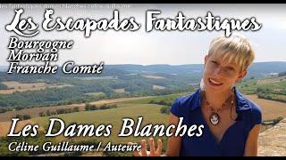 #10 escapades fantastiques dames blanches celine guillaume