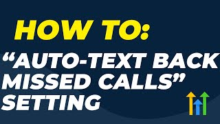 How to Setup Auto Missed Call Text Back Setting