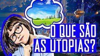 Video O QUE SÃO AS UTOPIAS? download MP3, 3GP, MP4, WEBM, AVI, FLV Desember 2017