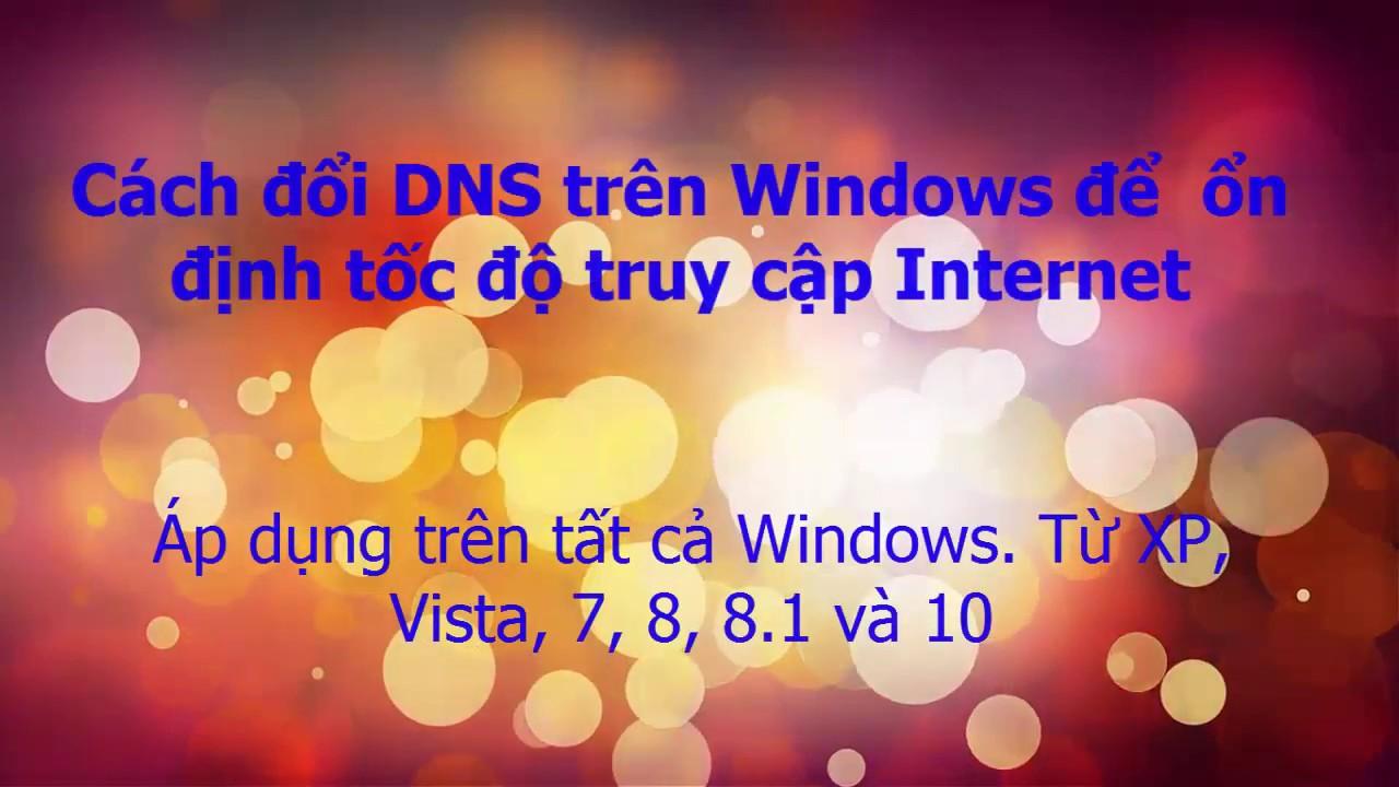 Các bước cơ bản để thay đổi DNS trên Windows 7