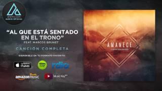 """Marco Barrientos - """"Al Que Esta Sentado En El Trono"""" Ft. Marcos Brunet (Audio Oficial)"""