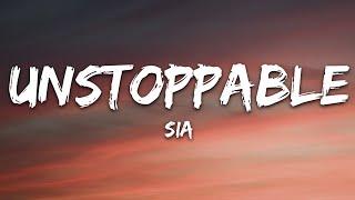 Download Sia - Unstoppable (Lyrics)