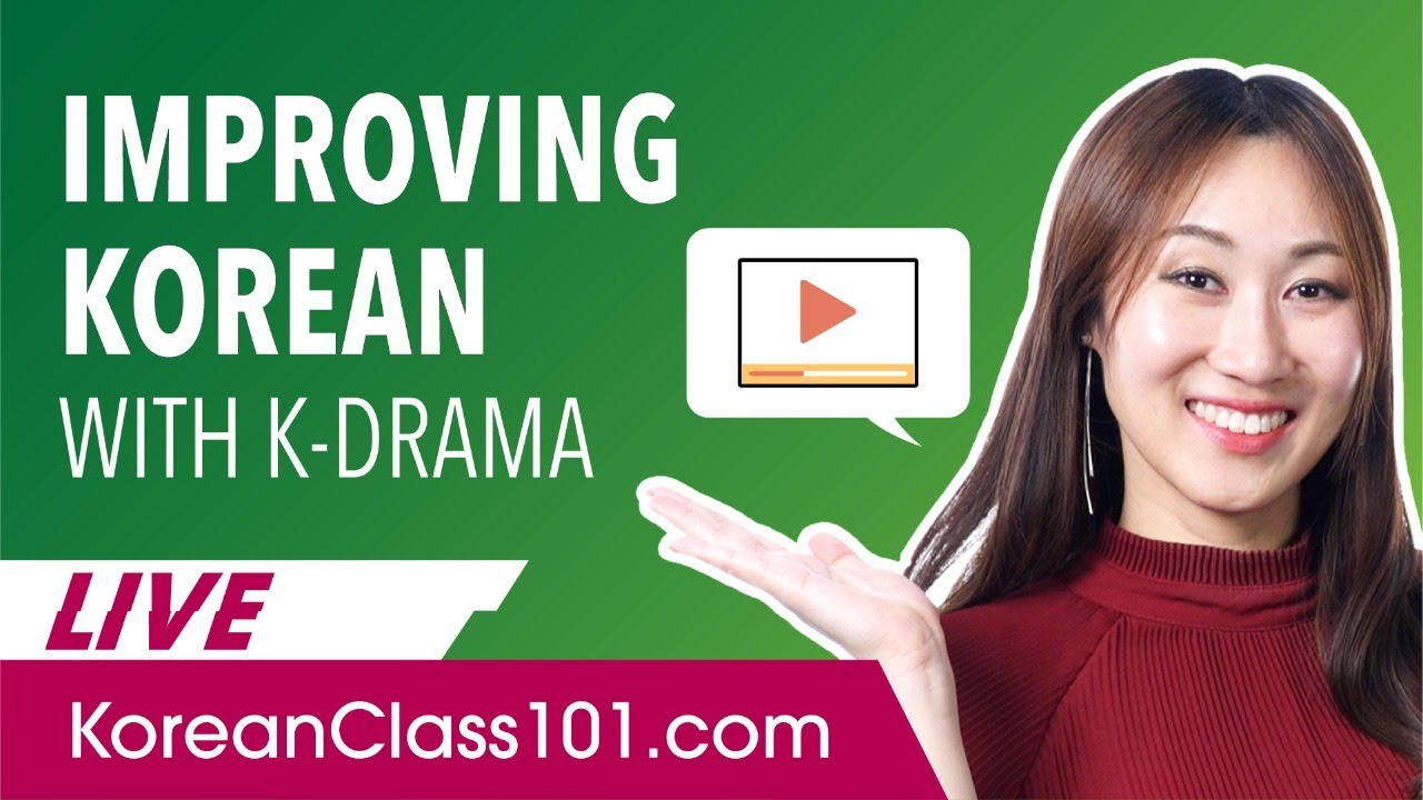 How to Choose K-Drama to Improve Korean?