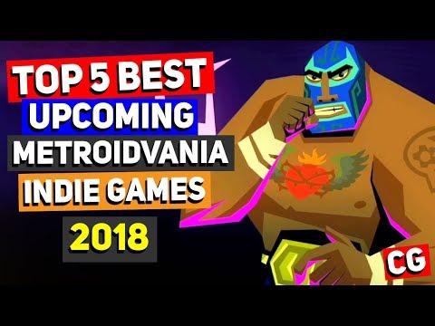 Top 5 Best Upcoming Metroidvania Indie Games of 2018